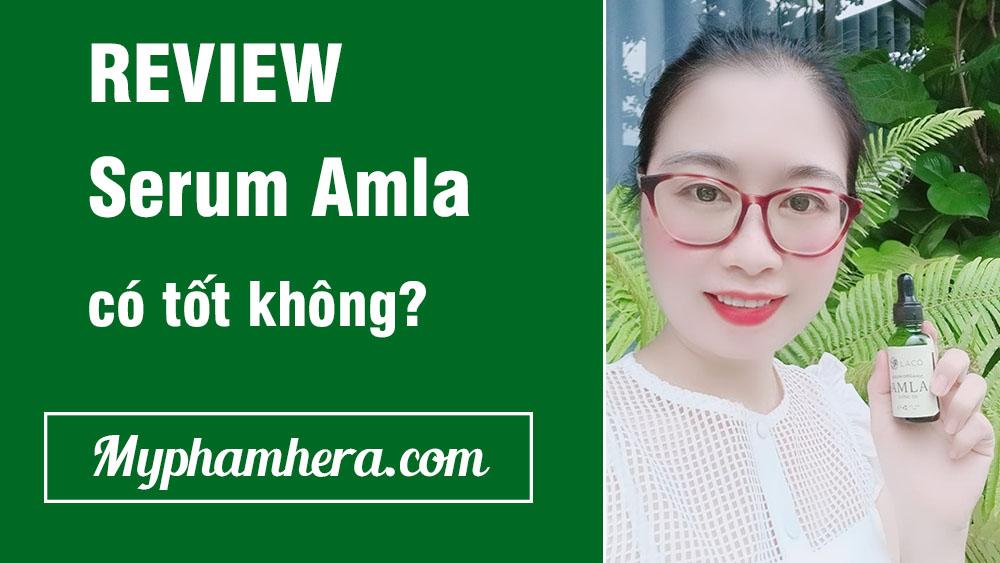Review serum amla có tốt không?