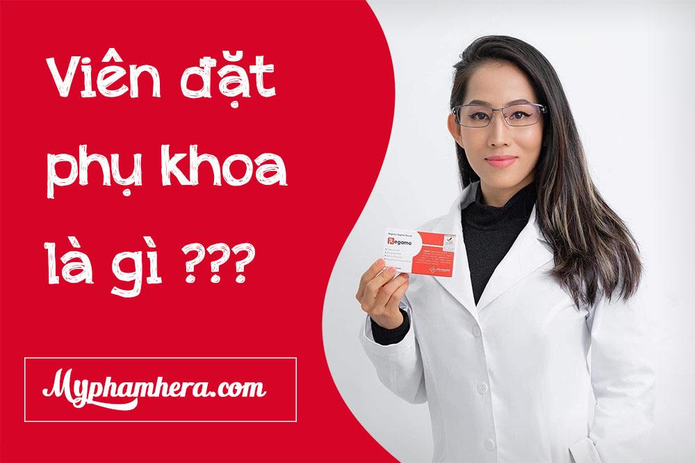 viên đặt phụ khoa là gì?