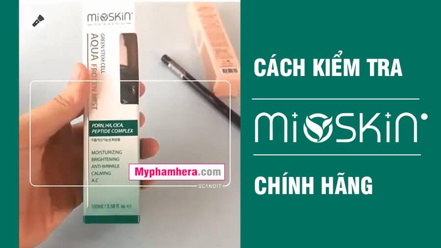 hướng dẫn cách kiểm tra xịt khoáng mioskin chính hãng mỹ phẩm hera