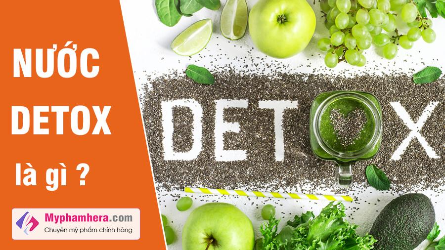 nước detox là gì hướng dẫn cách làm nước detox tại nhà mỹ phẩm hera