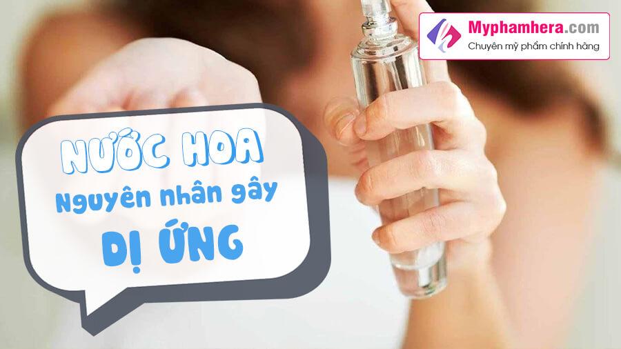 nguyên nhân gây dị ứng nước hoa và cách phòng tránh dị ứng nước hoa mỹ phẩm hera