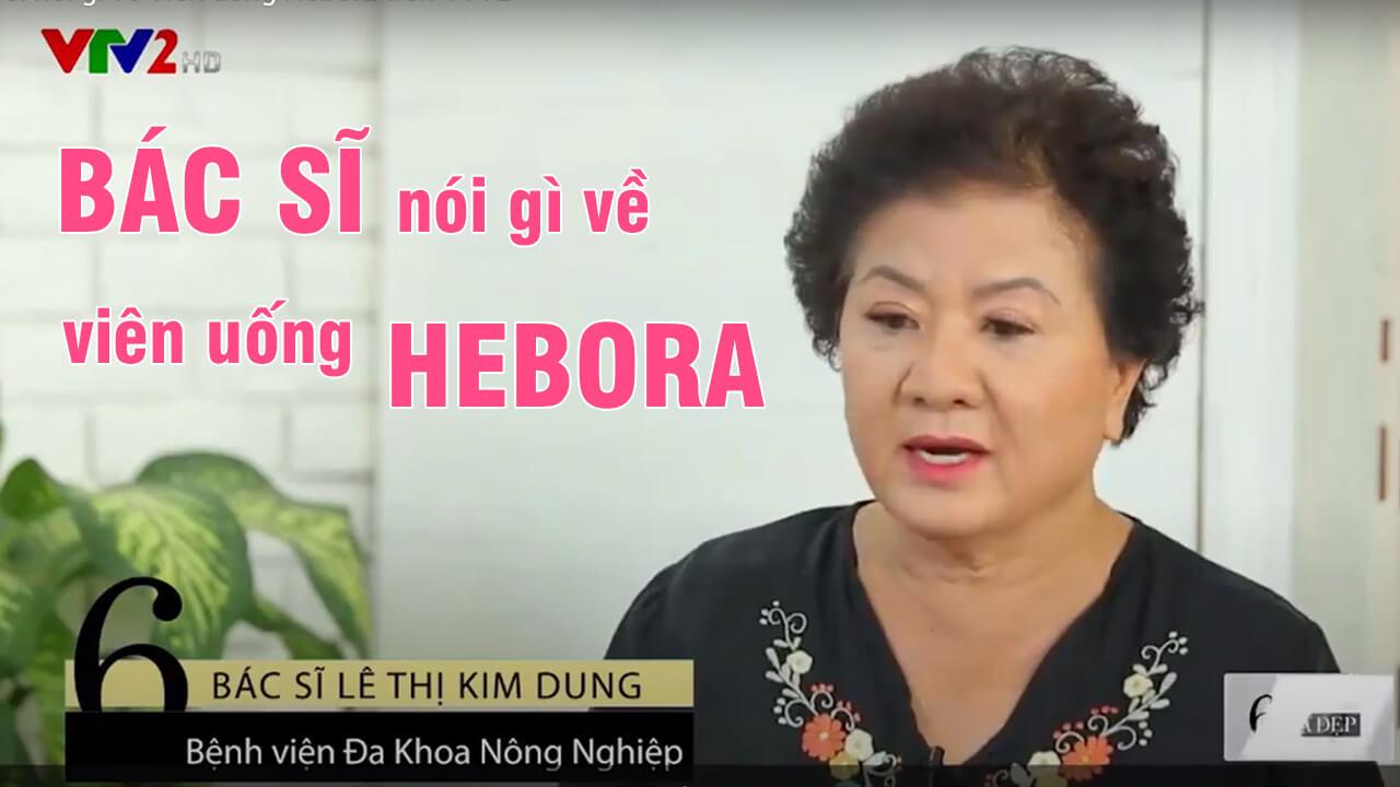 bác sĩ nói gì về viên uống Hebora