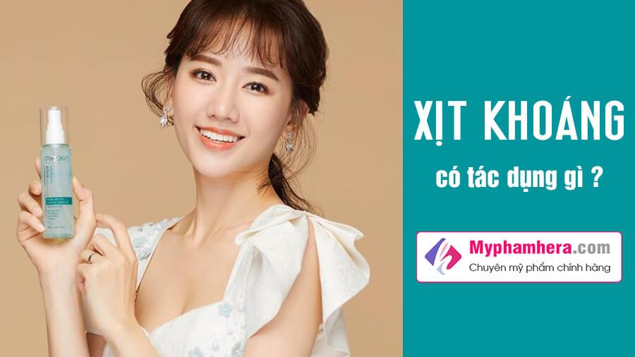 xịt khoáng cóc tác dụng gì hari won myphamhera.com