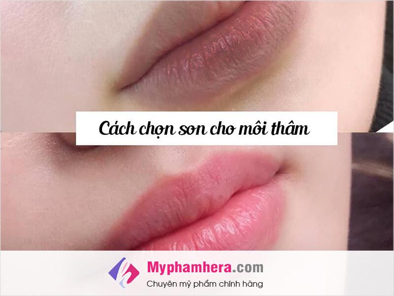 cách chọn son cho môi thâm myphamhera.com