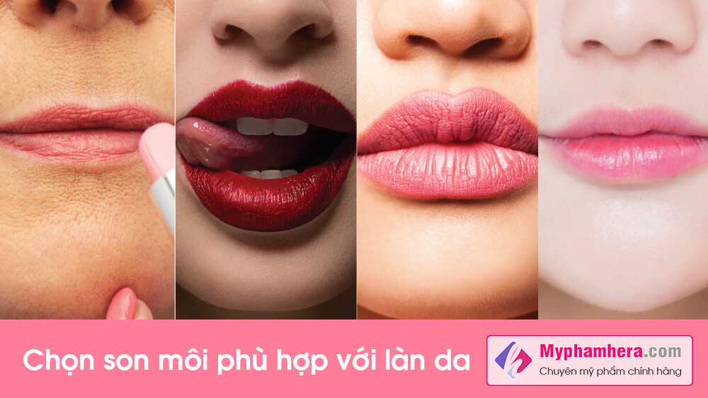hướng dẫn cách chọn son môi phù hợp với làn da myphamhera.com