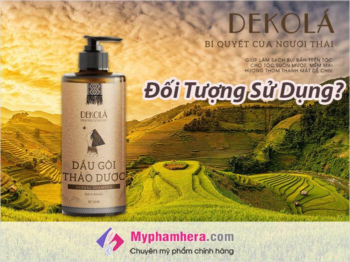 Đối tượng sử dụng dầu gội thảo dược Dekola-myphamhera.com